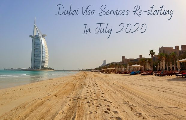 Dubai Visa Services Re-starting In July 2020